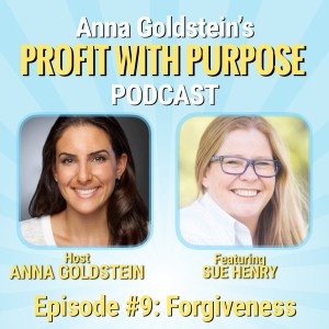 Profit with Purpose Podcast with Sue Henry